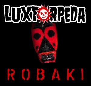 Luxtorpeda - Robaki (2 CD)